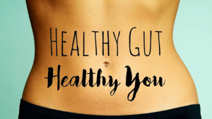 A Healthy Gut Means a Healthy You: Change your Diet to overcome digestive symptoms