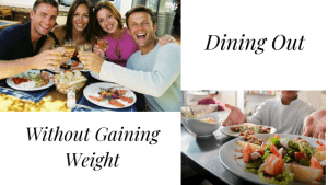 Dining Out without Gaining Weight