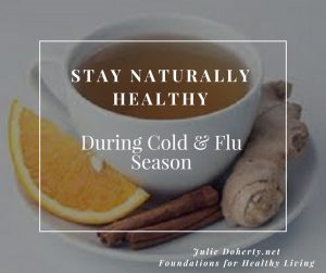 8 Naturally Healthy Tips to Help Prevent a Cold or Flu