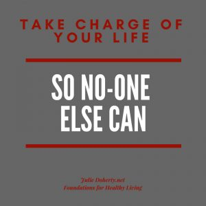 Steps to Living a Powerful, Significant & Healthy Life
