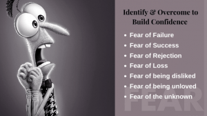Identify and Overcome Fear to Build Self Confidence