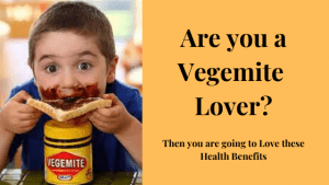 Are you a Vegemite Lover, Then you are Going to Love these Health Benefits