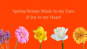 Spring into Spring with Joy in your Heart: Restored Energy & Vitality