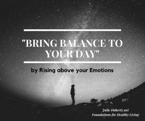 5 Easy Steps to Bring Balance to your Day!!