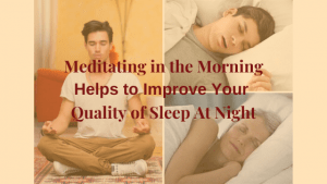 Meditating Bring Balance to your thoughts & emotions: improving quality of sleep and mental health