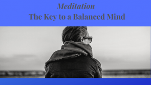 Meditation-The-key-to-a-balanced-Mind