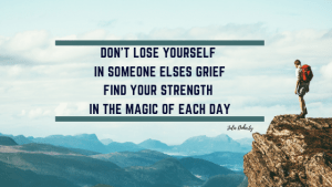 Dont-Lose-yourself-in-someone-elses-Grief