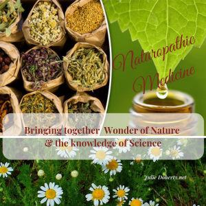 Naturopathic Medicine combining the Healing Power of Herbs and Homoeopathic Medicine with Lifestyle Choices