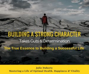 7 Days to Renewed Energy & Vitality: Bonus Gift: Building a Strong Character