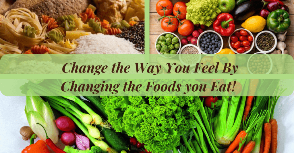 Change-the-Way-You-Feel-by-Changing-Food you Eat