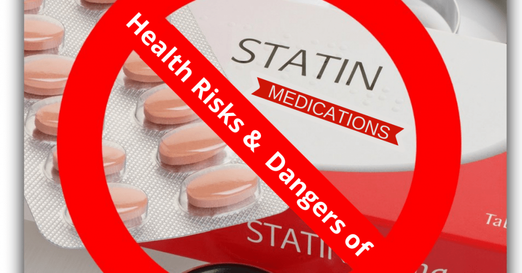 Health Risks & Dangers of Statin Medications