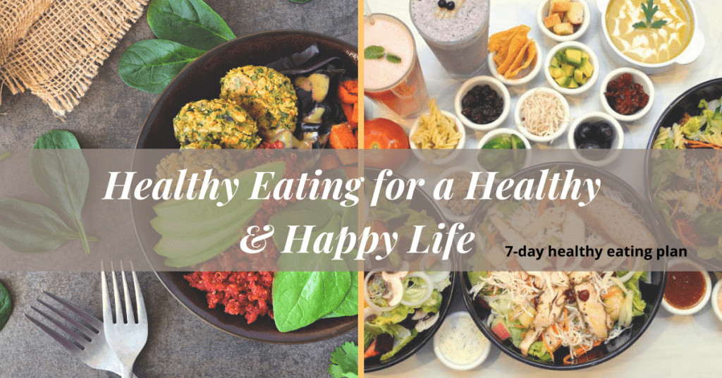 Healthy-Eating-for-a-Healthy-Happy-Life