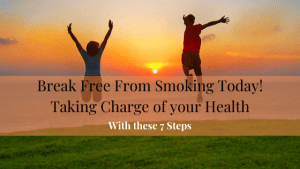 7 Steps to Break Free from Smoking
