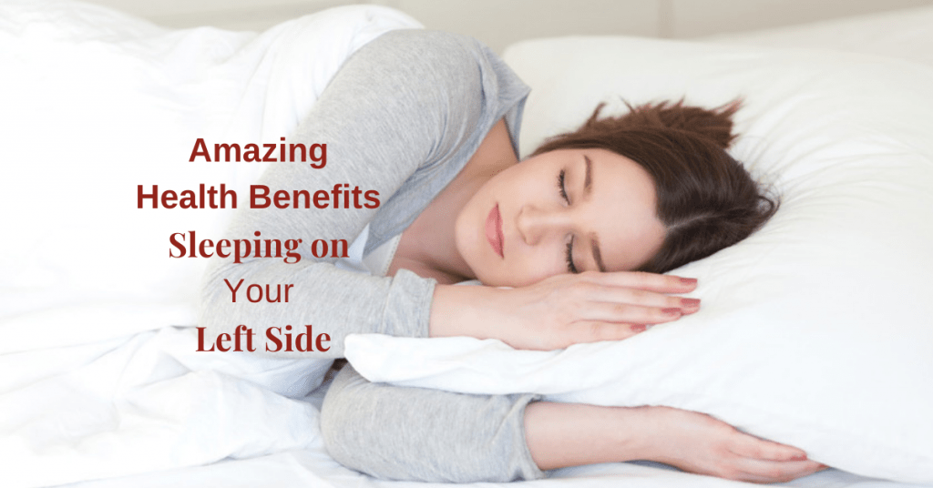 Amazing Health Benefits when Sleeping on Your Left Side