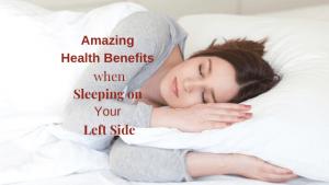 Amazing-Health-Benefits-when-Sleeping-on-Your-Left-Side