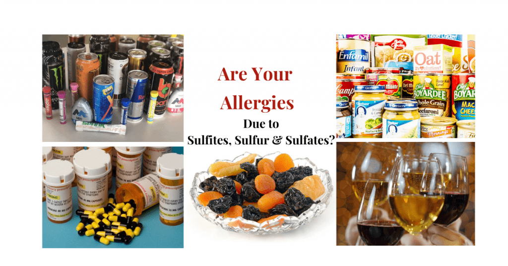 Are your Allergies Due to Sulfites, Sulfur and Sulfates