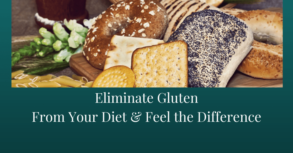 Eliminate Gluten From Your Diet and Feel the Difference