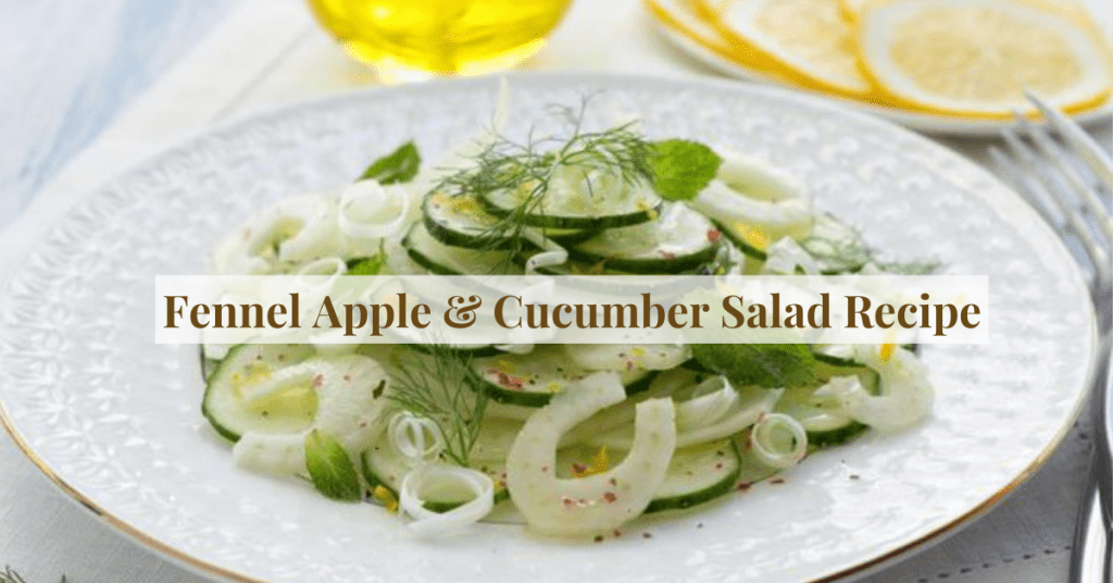 Apple Cucumber and Fennel Salad