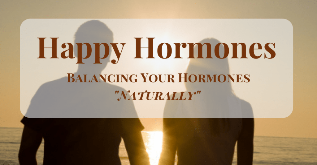 Happy-Hormones-Balancing-your-Hormones-Naturally