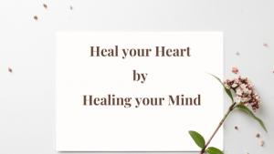 Heal-your-Heart-by-Healing-your-Mind
