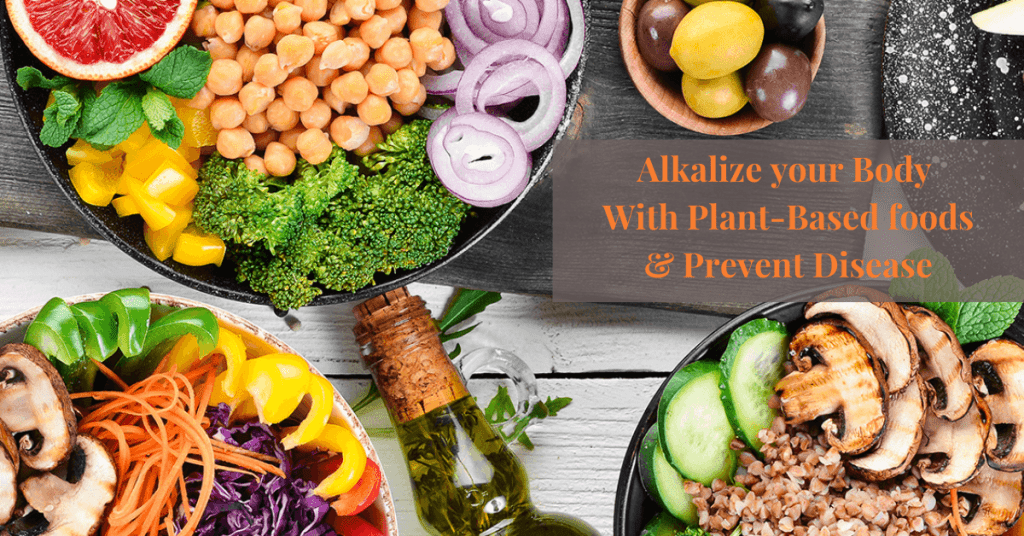 Alkalize-your-Body-with-Plant-Based-Foods