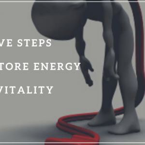 Five-Steps-to-Restore-Energy
