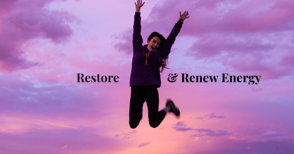 Restore & Renew Energy with these 5 Steps