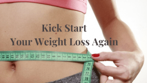 Kick Start your Weight Loss Again