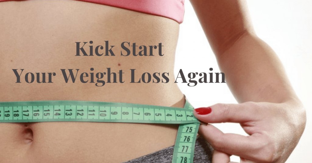 Kick-Start-Your-Weight-Loss-Again: 6 Easy Steps