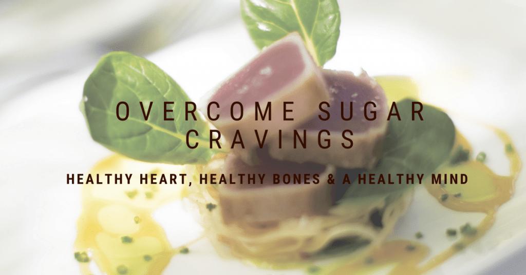 Overcome Sugar Cravings for Optimal Health