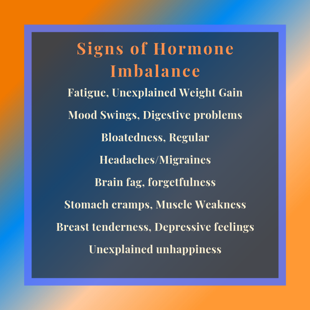 Hormone imbalance causes ineffective neurological messages being delivered to you body