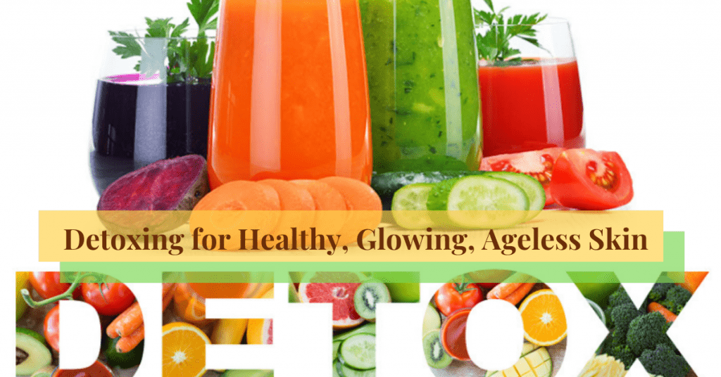 Detoxing-for-Healthy-Glowing-Ageless-Skin
