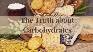The Truth about Carbohydrates - The Good and the Bad
