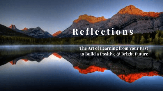 Reflections from the Previous Year - Bringing Strength, Joy & Happiness to the New Year