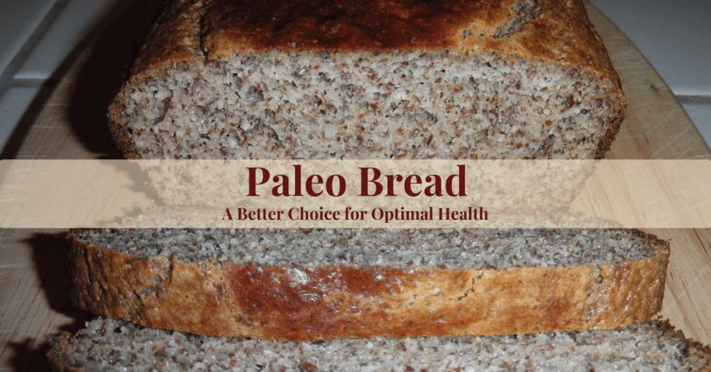 Paleo Bread a Healthier alternative and easy to make recipe
