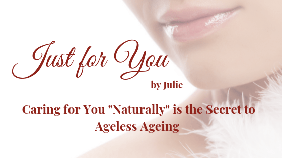 "Just for You by Julie - Skin, Hair & Body Care that is ""Naturally Good for You""."