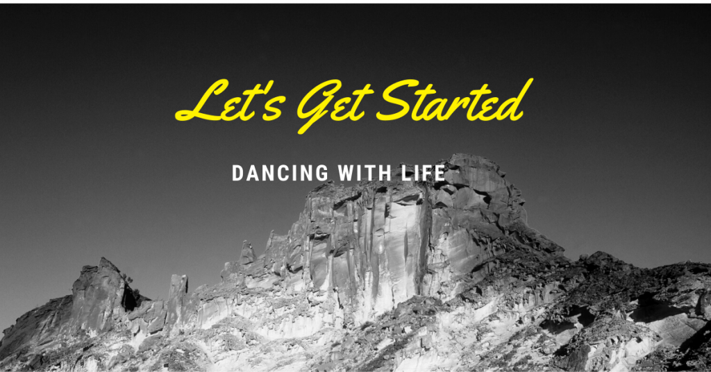 Let's Start Dancing with Life by Determining your Core Desires: Understanding What Success means for You and Begin setting goals