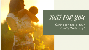 "Just for You by Julie Caring for you and your family ""Naturally"""