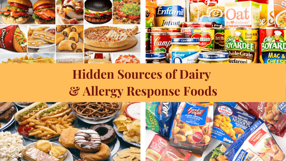 Hidden Sources of Dairy & Allergy Causative Foods.