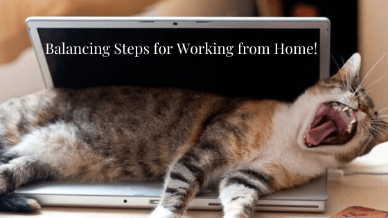 Balancing Steps for Working from Home