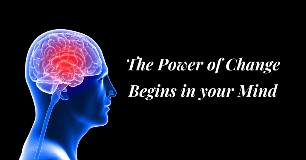 The-Power-to-Change-Begins-in-the-Mind