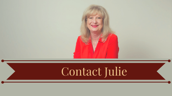 Contact Julie if you have any Questions