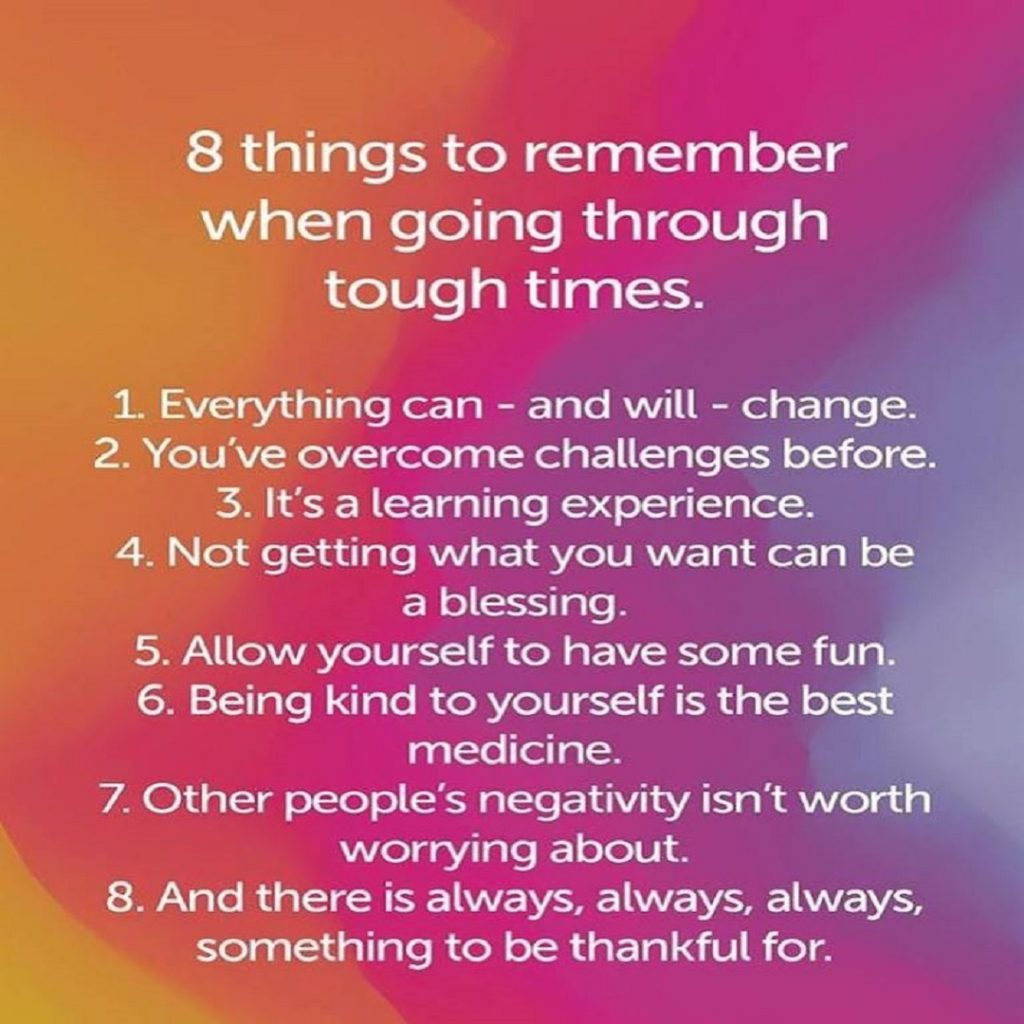 8 Things to Remember through Challenging Times