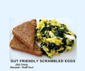 Gut Friendly Scrambled Eggs