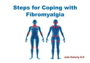 Coping with Fibromyalgia: 12 Steps You can Do to Help!!